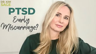 Ptsd (post traumatic stress disorder) in women and early miscarriage? what you need to know!