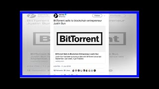 Tron Bought BitTorrent And Crypto Won