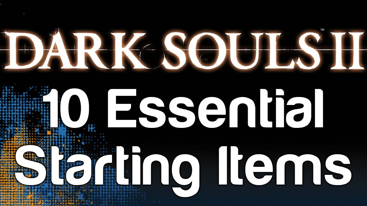 dark souls 2 how to get starting items