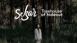 Sekar - Treehouse of Hideout (Official Music Video)