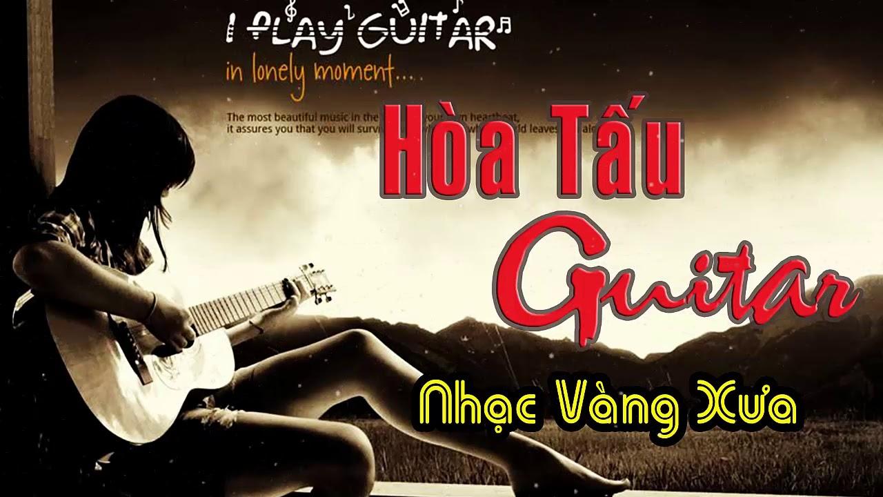 Hòa Tấu Guitar Chọn Lọc Hay Nhất l Nhạc Không lời 2018