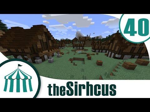 "The Sirhcus | Ep. 40 | ""Raising the Town"""