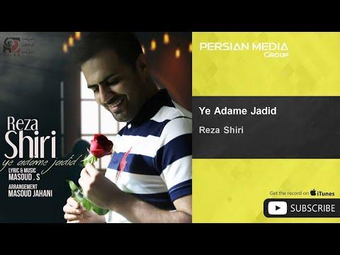 Reza Shiri - Ye Adame Jadid ( رضا شیری - یه آدم جدید )
