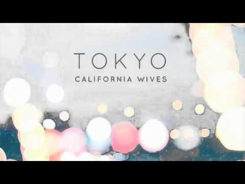 California Wives - Tokyo