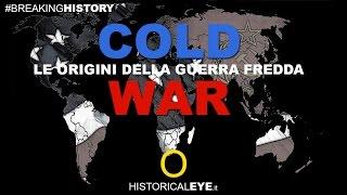 Le origini della guerra fredda