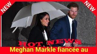 Meghan Markle fiancée au prince Harry : tout est prévu pour son enterrement de vie de jeune fille !