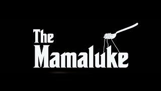 """""""The Mamaluke"""" TV Series Trailer"""