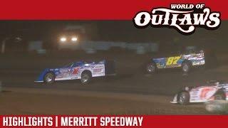 World of Outlaws Craftsman Late Models Merritt Speedway Highlights
