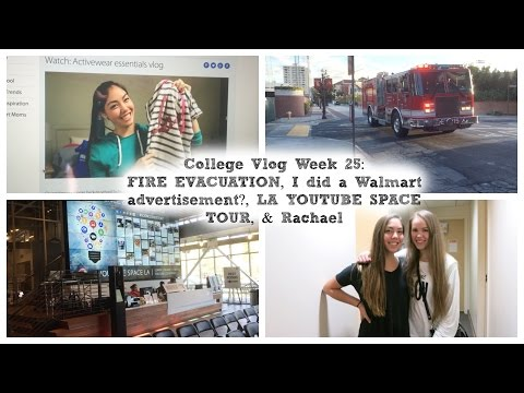 FIRE EVACUATION, I did a Walmart advertisement?, LA YOUTUBE SPACE TOUR, & Rachael | Vlog 25