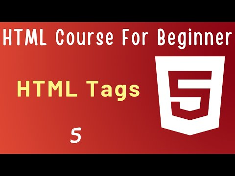 Most Common HTML Tags - #5 HTML 5 Tutorial For Beginners