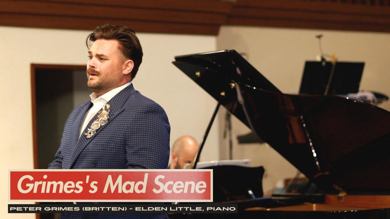 Grimes's Mad Scene from Britten's Peter Grimes - Dane Suarez, tenor