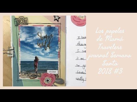 (Español) Travelers Journal Proyecto Semana Santa 2018 #3