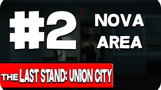 THE LAST STAND: UNION CITY #2