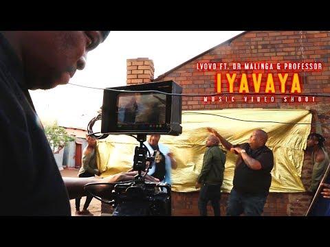 L'vovo - Iyavaya ft. Dr Malinga, Professor | Behind the Scenes
