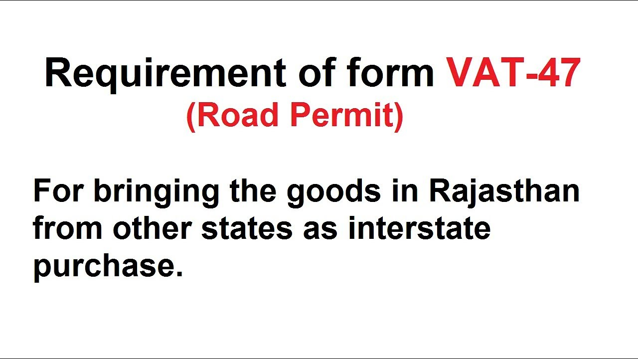 VAT-47 Road Permit Form - How to Generate Online in PDF format ...