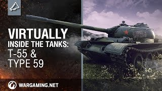 Virtually Inside the Tanks: T-55 & Type 59