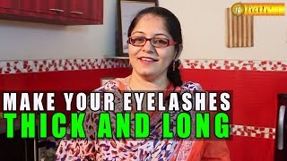 Tips To Make Your Eyelashes Thicker And Longer by Satvinder Kaur Thumbnail