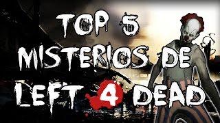 Los 5 misterios y curiosidades de left 4 dead