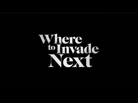 michael-moore---where-to-invade-next-(trailer)