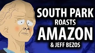 South Park Roasts Amazon & Jeff Bezos Explained