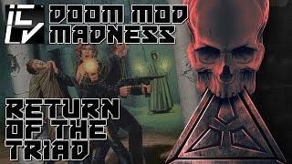 Return Of The Triad - Doom Mod Madness