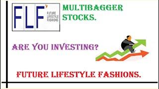 हिन्दी FUTURE LIFESTYLE FASHION, A MULTIBAGGER STOCK?