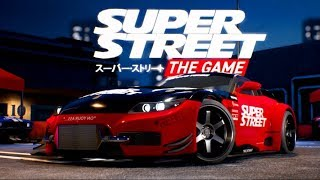 SuperStreet The Game PC : Career Mode Ep1 FIRST IMPRESSIONS!!     SLAPTrain