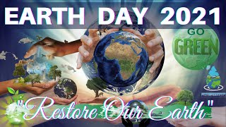 International EARTH Day   Restore Our Earth   World Earth Day 2021 - Importance of Earth Day