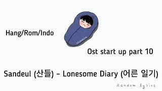 Download (LIRIK+ TERJEMAHAN) Sandeul (산들) – Lonesome Diary (어른 일기) Start Up 스타트업 OST Part. 10