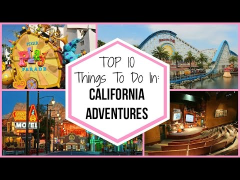 Top 10 Things In : Disney's California Adventure Theme Park