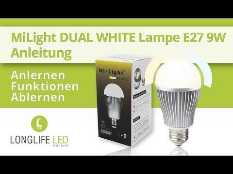 milight-dual-white-e27-9w-lampe---anlernen,-funktionen,-ablernen---anleitung-deutsch