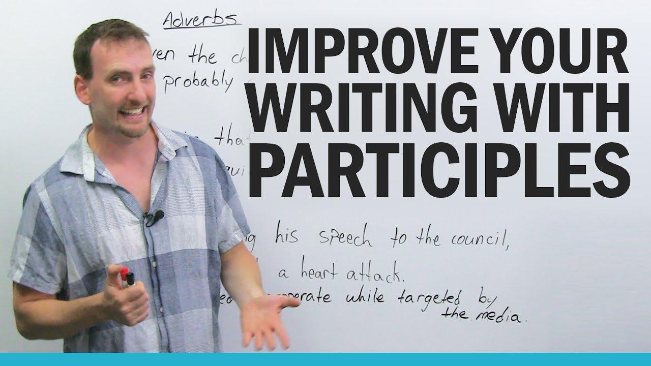 Advanced English Grammar: Participles · engVid