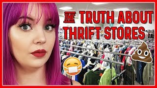 THE TRUTH ABOUT THRIFT STORES (& WHAT IT