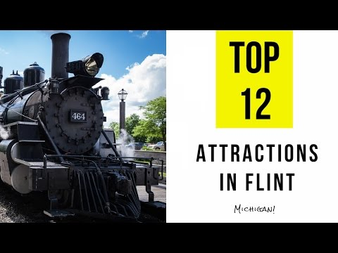 Top 12. Best Tourist Attractions in Flint - Michigan