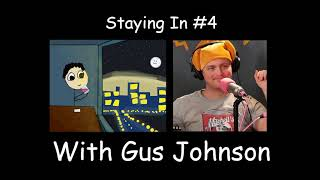 Staying In Podcast #4 - Gus Johnson