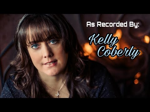 I Won't Have To Worry Anymore - Kelly Coberly (Audio Video)