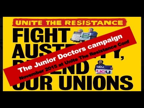 JUNIOR DOCTORS - Unite The Resistance