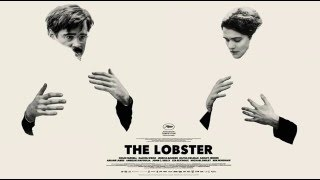The Lobster 2015 - Από μέσα πεθαμένος - Δανάη, OST, theme song
