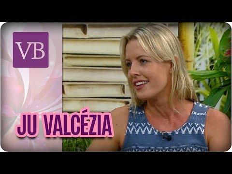 Papo Saudável: Ju Valcézia - Você Bonita (02/03/18)