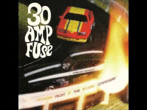 30 Amp Fuse Perfect Hindsight