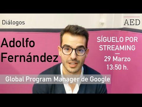 Diálogos AED con Adolfo Fernández