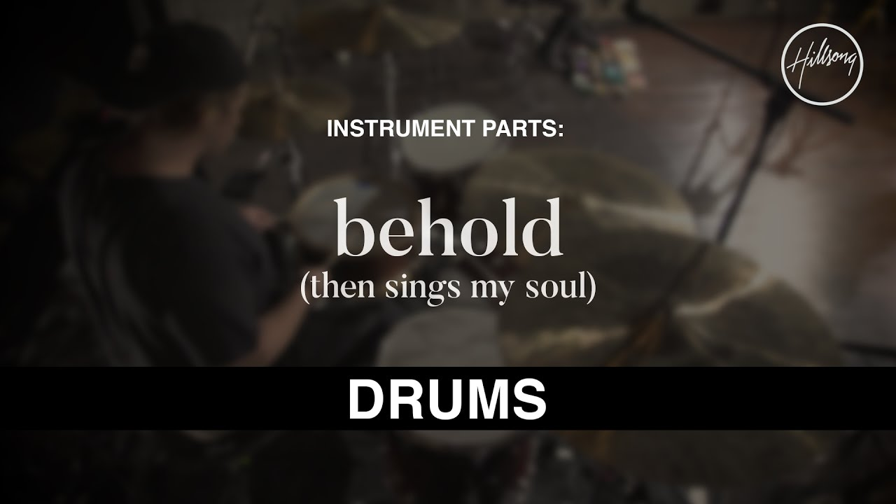 Drums Instrumental - Behold (Then Sings My Soul)
