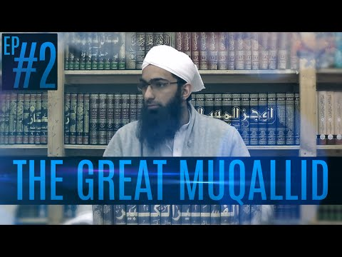 The Great Muqallid - Ep 2|| Imām Fakhruddin al-Razi