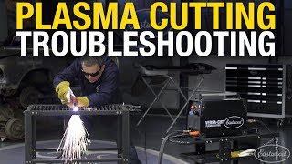 Plasma Cutter Troubleshooting.  Improve Your Skills.  Get Great Results with an Eastwood Versa-Cut