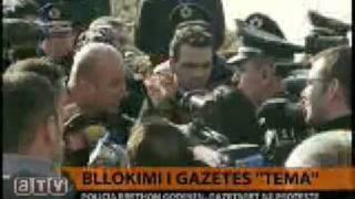 Gazeta Tema - Bllokohet Tema, gazetaret ne proteste - Bllokimi i Tema, hakmarrje e Berishes
