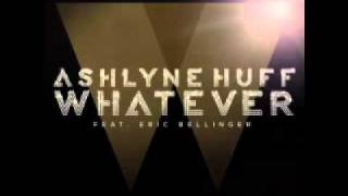 Watch Ashlyne Huff Whatever feat Eric Bellinger video