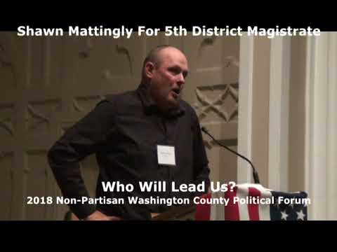 Shawn Mattingly For 5th District Magistrate  Question