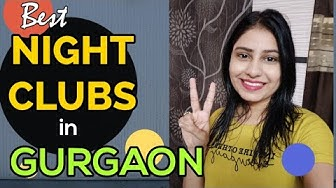 Best Nightclubs in Gurgaon (Top 5) | Gurgaon Nightlife | Gurgaon Nightclub