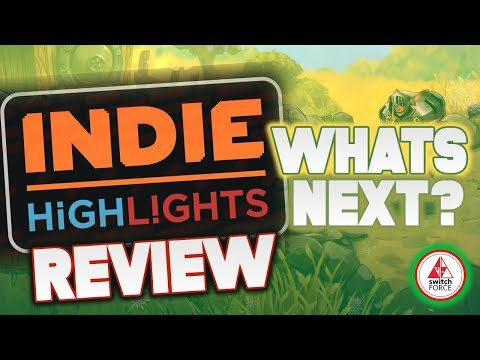 The Nintendo Indie Highlights 2019 Review + What's NEXT! (New Switch Games 2019)