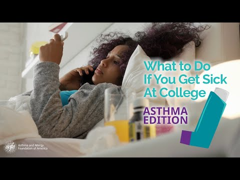 What to Do If You Get Sick at College - Asthma Edition